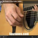Dream A Little Dream Guitar Lesson